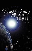 Dark Crossing to the Black Temple