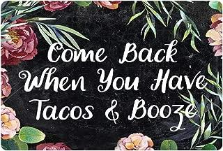 Coloranimal Doormat Entrance Floor Mat for Patio Garden Garage Front Door Mats Come Back When You Have Tacos&Booze Design Indoor Outdoor Area Rugs Square Thin 40x60 cm Carpets