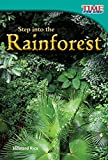 Step into the Rainforest (TIME FOR KIDS® Nonfiction Readers) (English Edition)