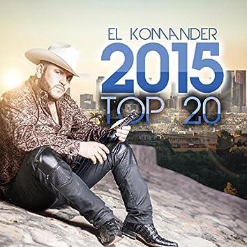 El Komander 2015 Top 20