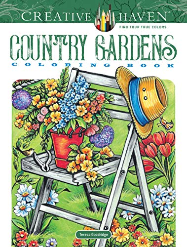 Creative Haven Country Gardens Coloring Book (Creative Haven Coloring Books)