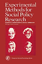 Experimental Methods for Social Policy Research: Pergamon International Library of Science, Technology, Engineering and So...