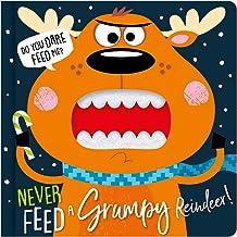 Never Feed a Grumpy Reindeer Felt Teeth Board Book