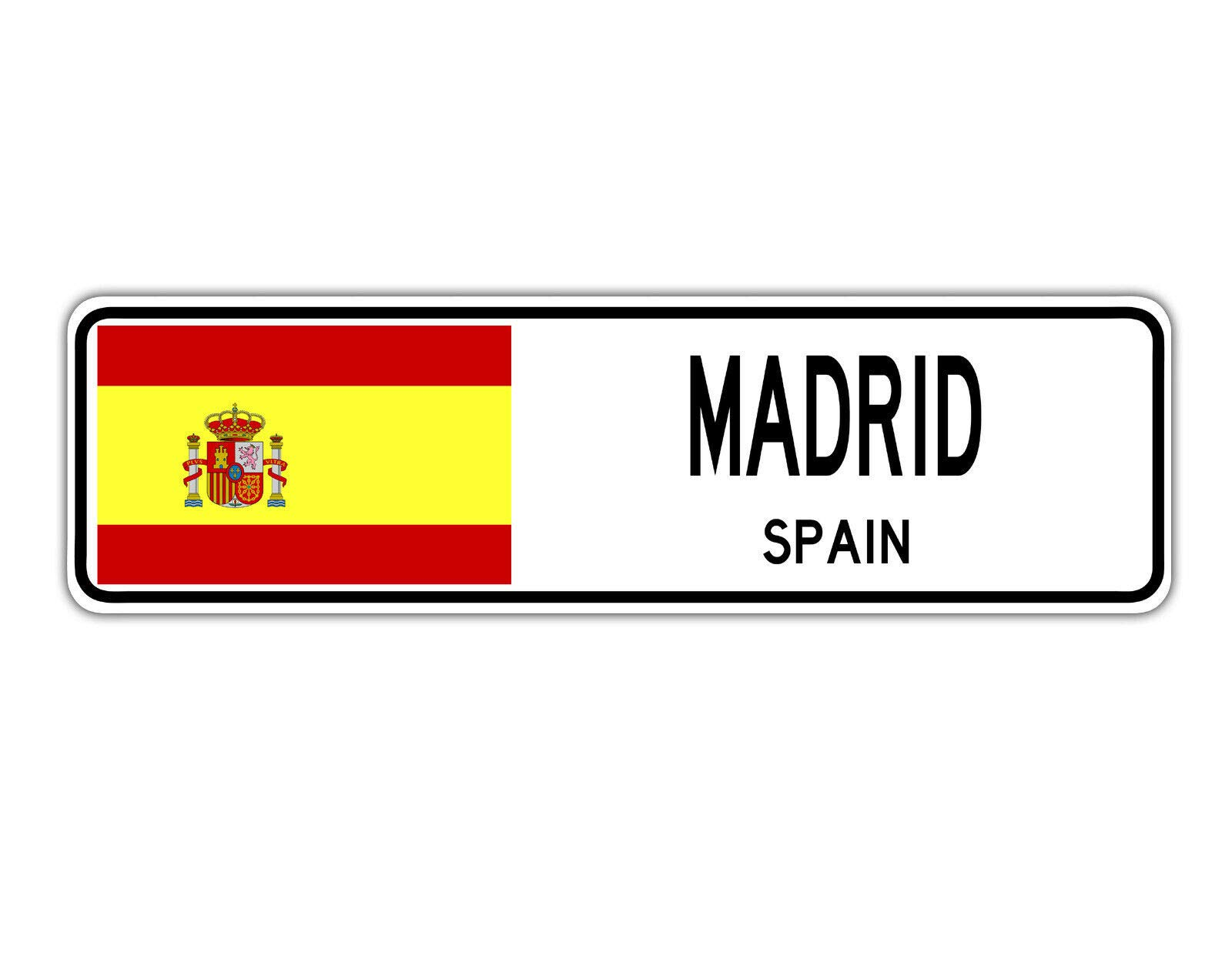 YelenaSign Señal de Calle Madrid España, Bandera de España, Ciudad, Campo, para la Calle, Regalo de Pared, 4 x 16 Pulgadas: Amazon.es: Hogar