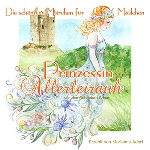 Prinzessin Allerleirauh audiobook cover art