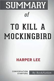 Summary of To Kill a Mockingbird: Conversation Starters