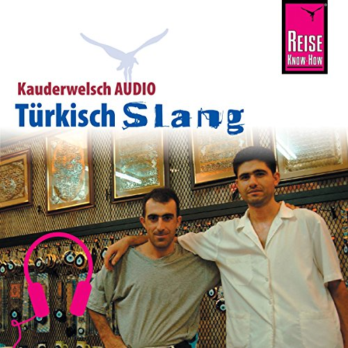 Türkisch Slang (Reise Know-How Kauderwelsch AUDIO) Titelbild