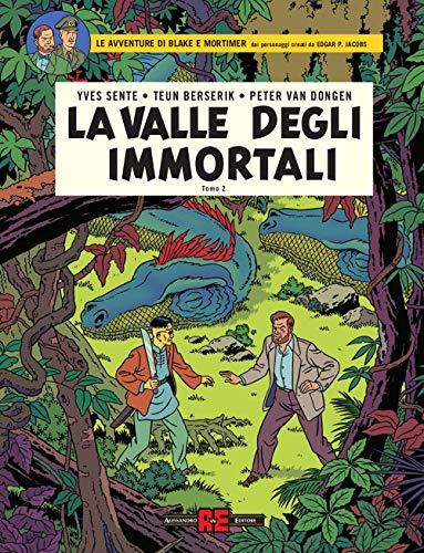 La valle degli immortali. Le avventure di Blake e Mortimer. Il millesimo braccio del Mekong (Vol. 2)