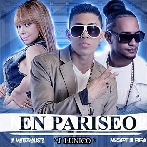 J Lunico feat. Mozart La Para & La Materialista