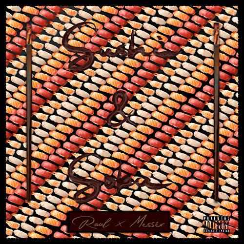 Sushi & Soba (feat. Messér) [Explicit]