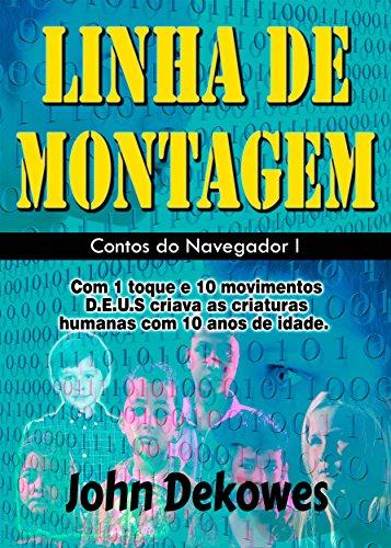 LINHA DE MONTAGEM (Contos do Navegador Livro 1) (Portuguese Edition)
