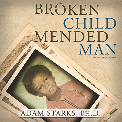 Broken Child Mended Man audiobook cover art