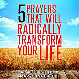 5 Prayers That Will Radically Transform Your Life cover art