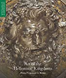 Art of the Hellenistic Kingdoms: From Pergamon to Rome (The Metropolitan Museum of Art Symposia)