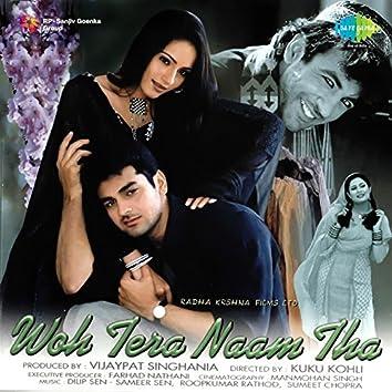 Woh Tera Naam Tha (Original Motion Picture Soundtrack)