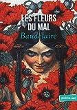 Les Fleurs du Mal - Le grand classique de la langue française. - Format Kindle - 0,99 €
