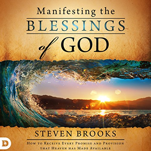 Manifesting the Blessings of God audiobook cover art