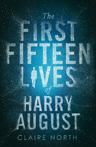 The First Fifteen Lives of Harry August