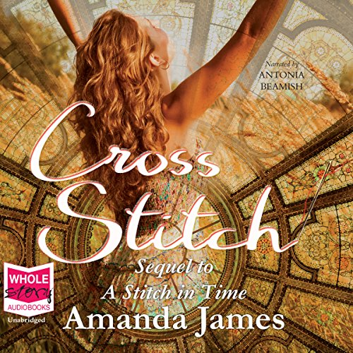 Cross Stitch                   By:                                                                                                                                 Amanda James                               Narrated by:                                                                                                                                 Antonia Beamish                      Length: 9 hrs and 45 mins     Not rated yet     Overall 0.0