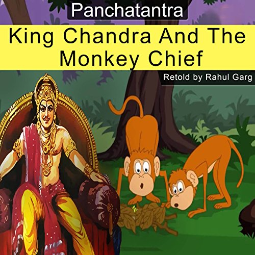 King Chandra and the Monkey Chief cover art