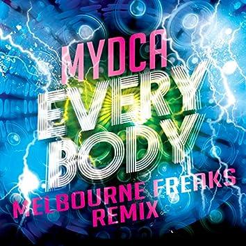 Everybody (Melbourne Freaks Remix)