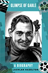 Glimpse of Gable. A Biography Paperback