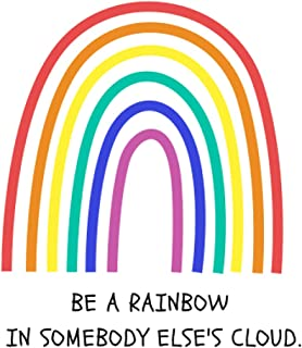 Cute Rainbow Blank Lined Notebook & Journal: Be A Rainbow In Somebody Else's Cloud: Notebook Or Journal for Adult, Childre...