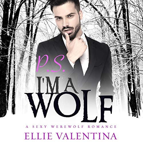 P.S. I'm a Wolf! audiobook cover art