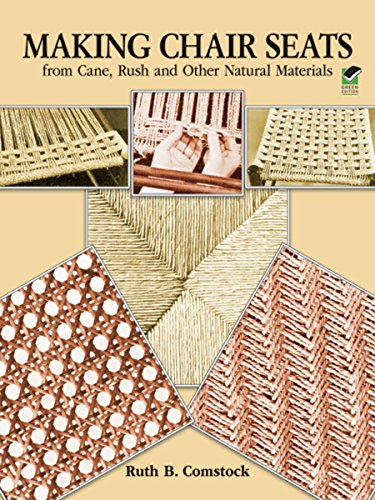 Making Chair Seats from Cane, Rush and Other Natural Materials