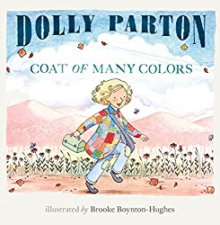 Coat of Many Colors by Dolly Parton, illustrated by Brooke Boynton-Hughes