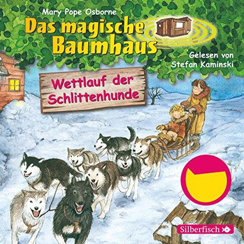 Wettlauf der Schlittenhunde (Das magische Baumhaus 52) Titelbild