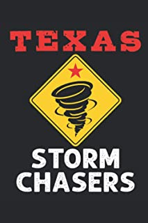 Texas Storm Chasers: Storm Chaser Journal, Blank Paperback Lined Notebook to Write In, Weather Watcher Log, 150 page blank...