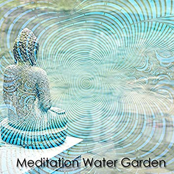 Meditation Water Garden