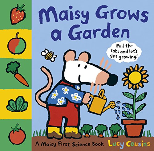 Maisy Grows a Garden