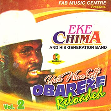 Uwa Ukaa Self Obareze Reloaded, Vol. 2