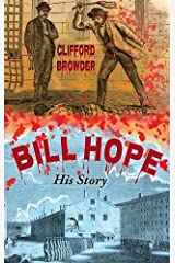 Bill Hope: His Story Hardcover