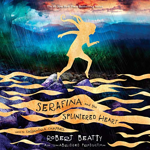 Serafina and the Splintered Heart audiobook cover art
