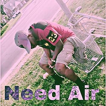 Need Air