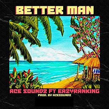 Better Man (feat. Eazyranking)