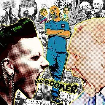 OK Boomer (feat. DJ Lethal Skillz)