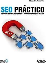 Scritto da Michael H. Fleischner: Seo Practico Practical Seo ...