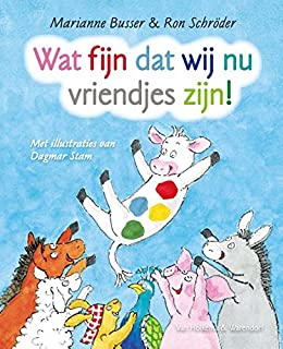 Wat fijn dat wij nu vriendjes zijn (Dutch Edition) eBook ...