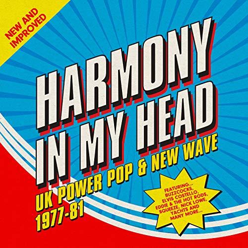 Harmony In My Head. Uk Power Pop & New Wave 1977-81