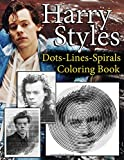 Harry Styles Dots Lines Spirals Coloring Book: New Coloring Books for All Fans
