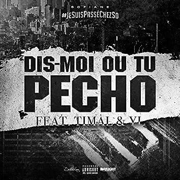 Dis-moi où tu pécho (feat. YL, Timal)