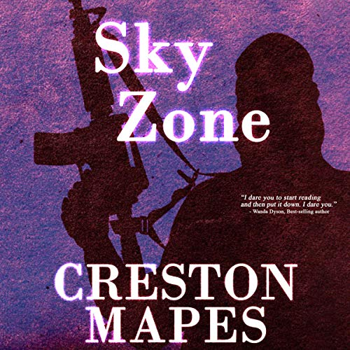 Sky Zone     The Crittendon Files, Book 3              By:                                                                                                                                 Creston Mapes                               Narrated by:                                                                                                                                 Troy Klein                      Length: 8 hrs and 51 mins     Not rated yet     Overall 0.0