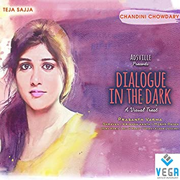 "Cheekati Lo (feat. Teja Sajja, Chandini Chowdary) [From ""Dialogue in the Dark""]"