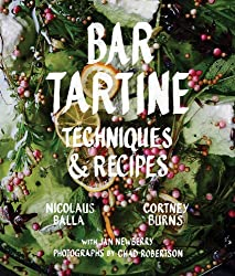 Bar Tartine: Techniques & Recipes