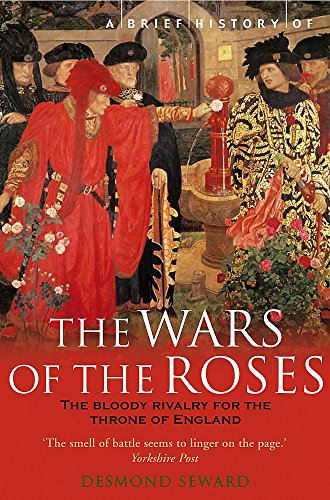 Brief History of the Wars of the Roses