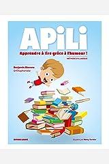 Apili: Apprendre à lire grâce à l'humour ! Broché
